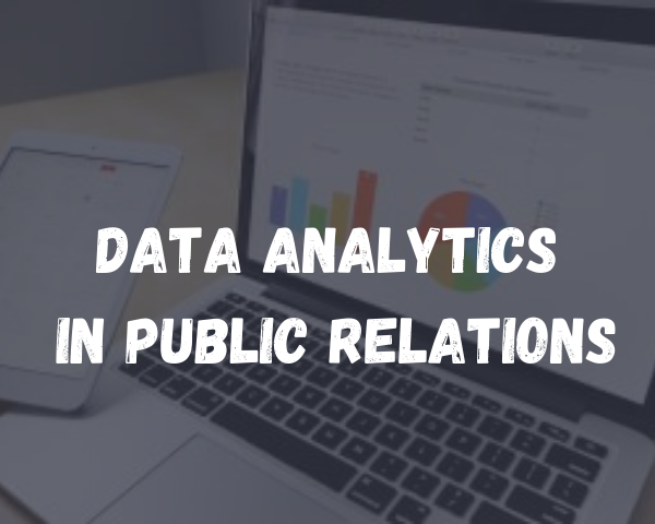 Data Analytics in Public Relations
