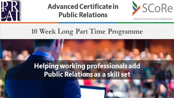 Public Relations Consultants Association Presents The Advanced Certificate in Public Relations, which is a short term certificate programme for working professionals and students.