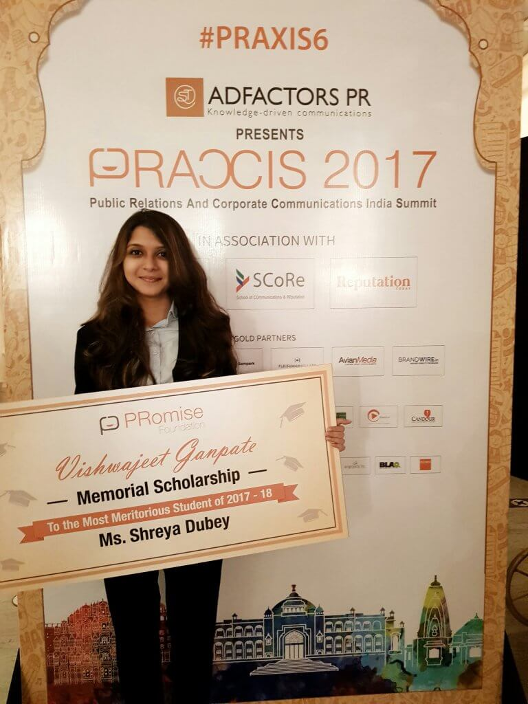 Shreya Dubey, class of 2018 with the Vishwajeet Ganpate Memorial Scholarship by The PRomise Foundation. The scholarship is awarded to the candidate(s) who have performed the best during the selection process to the post graduate programme in PR by SCoRe
