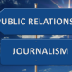 Journalism or public relations