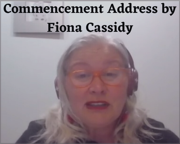 Commencement Speech 2020 by Fiona Cassidy
