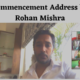 Commencement Address by Rohan Mishra