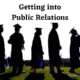 Getting into Public Relation