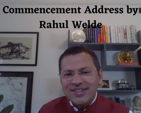 Commencement Address by Rahul Welde