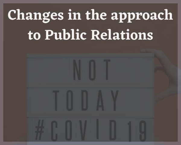 Changes in the approach to Public Relations