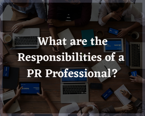 responsibilities of a PR Professional